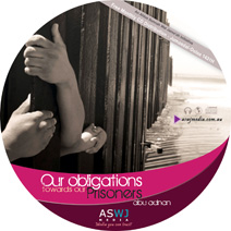 Our Obligation towards our Prisoners By Abu Adnan