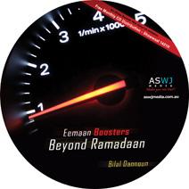 Eemaan Boosters Beyond Ramadaan - By Bilal Dannoun